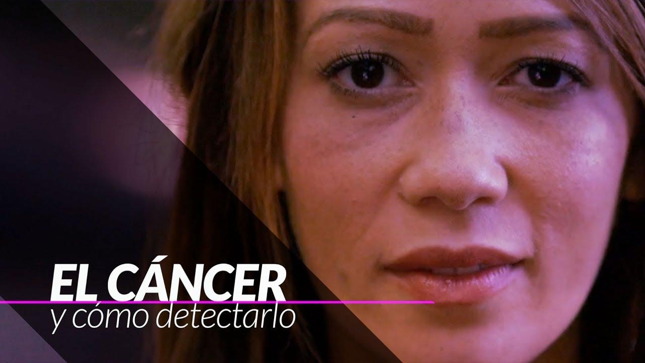 El cáncer: Cómo detectarlo