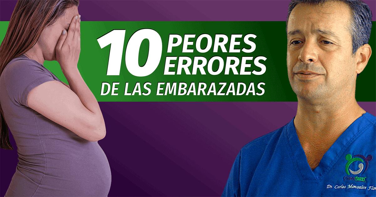 Los 10 peores errores de las embarazadas